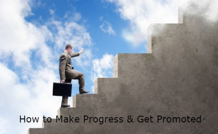 Tips on How to Progress and Get a Promotion